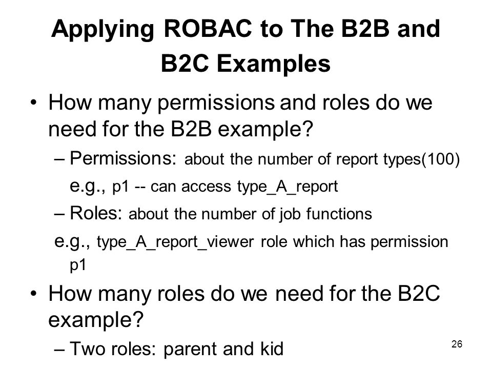 Applying ROBAC to The B2B and B2C Examples