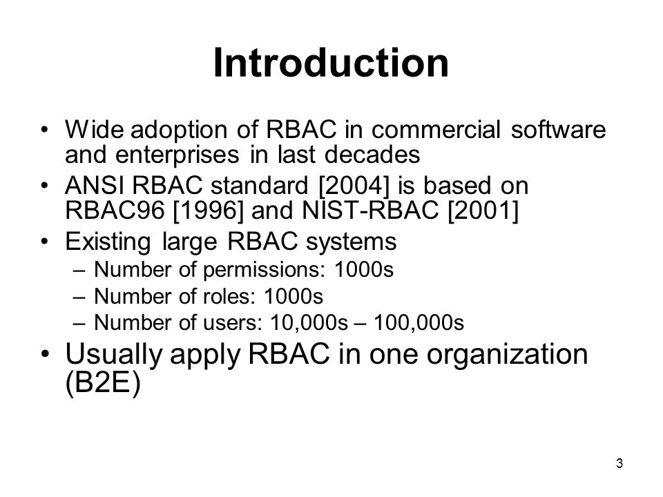 Introduction Usually apply RBAC in one organization (B2E)
