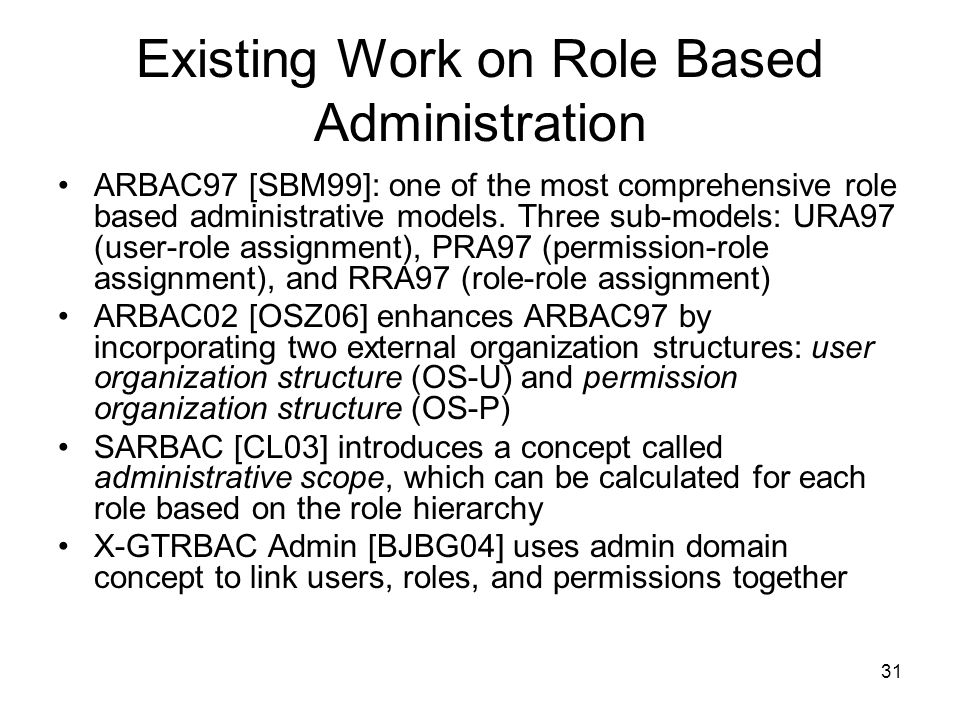 Existing Work on Role Based Administration