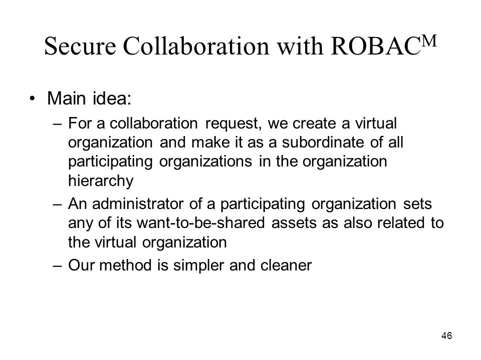 Secure Collaboration with ROBACM