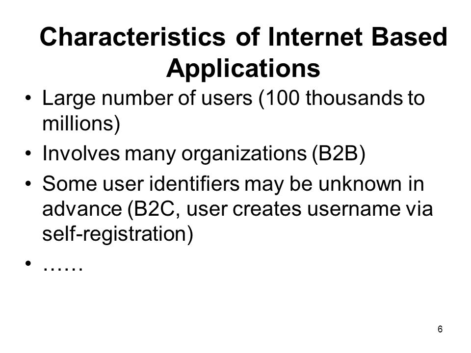 Characteristics of Internet Based Applications