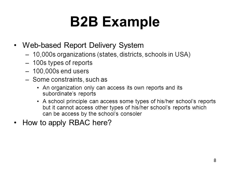 B2B Example Web-based Report Delivery System How to apply RBAC here