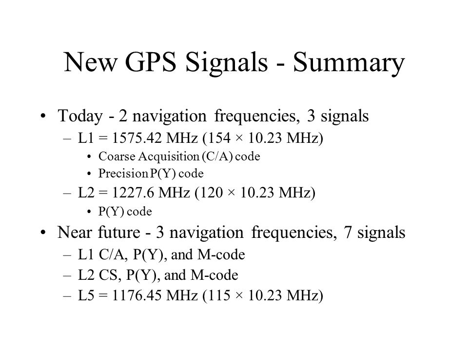 New GPS Signals - Summary