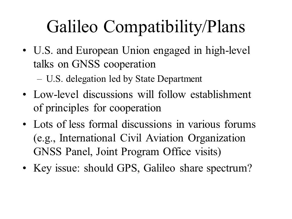Galileo Compatibility/Plans