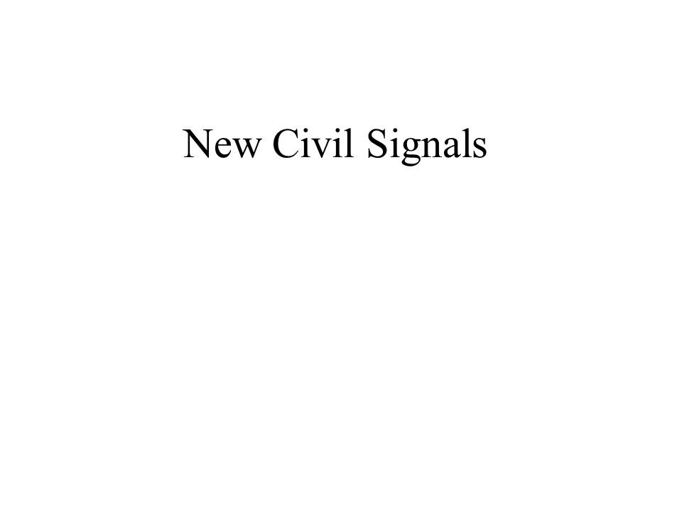 New Civil Signals