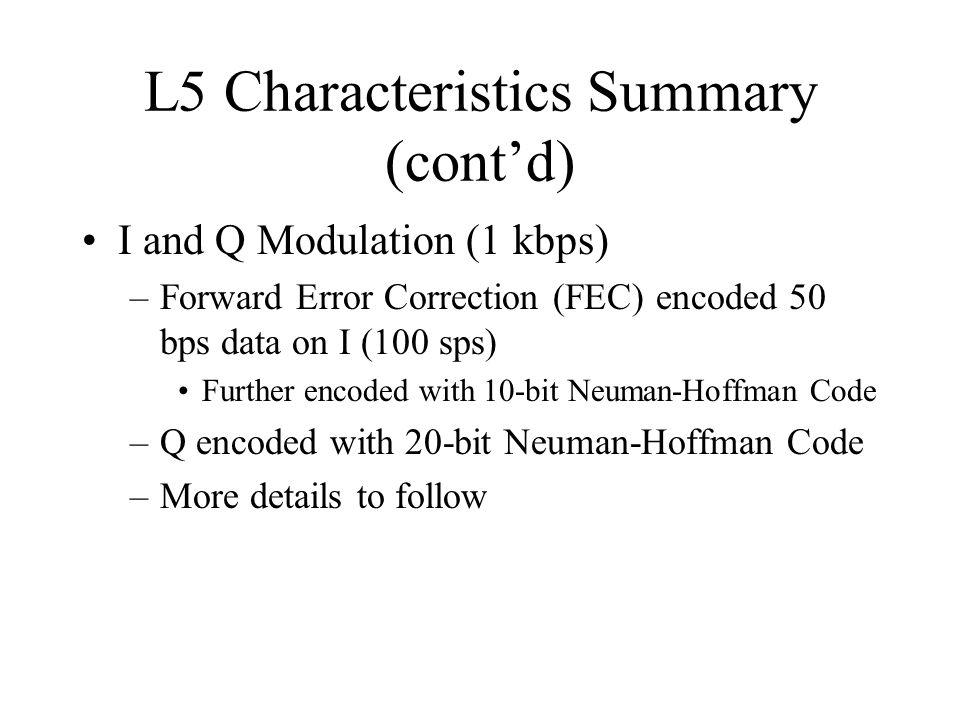 L5 Characteristics Summary (cont'd)