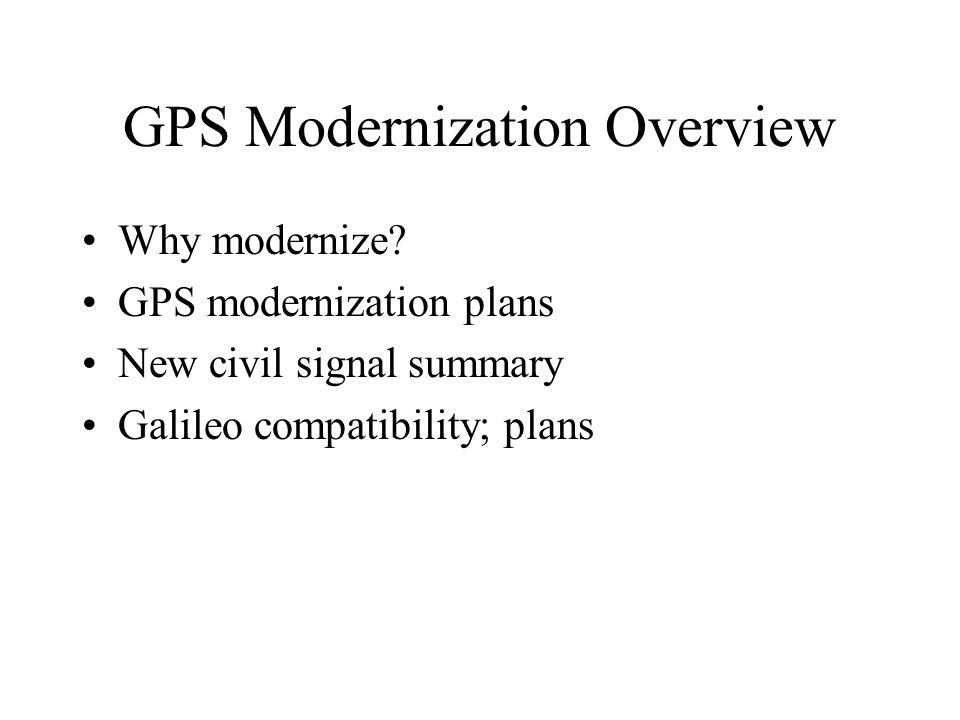 GPS Modernization Overview