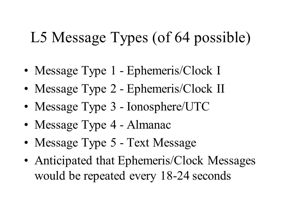 L5 Message Types (of 64 possible)