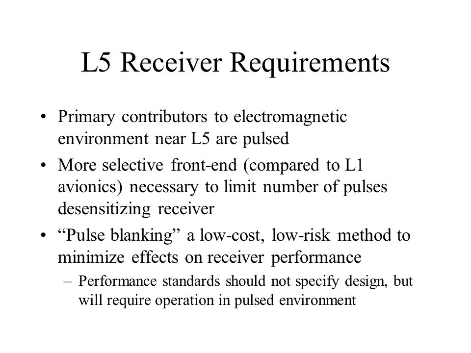 L5 Receiver Requirements