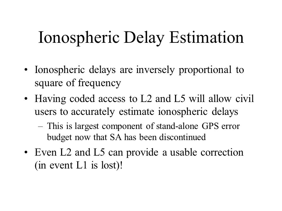 Ionospheric Delay Estimation