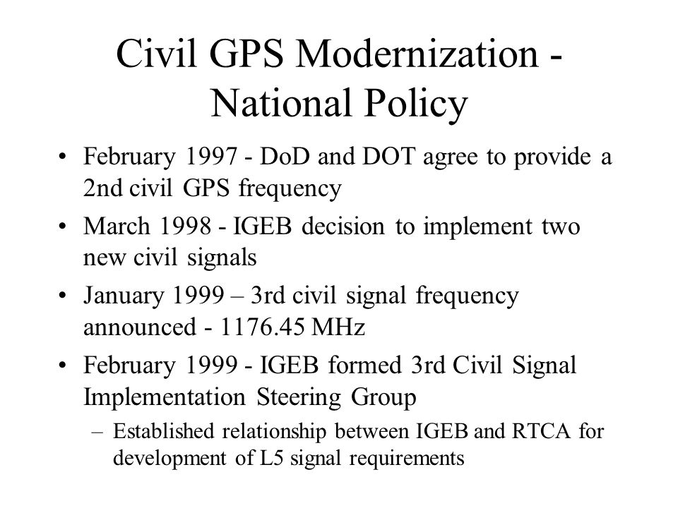 Civil GPS Modernization - National Policy