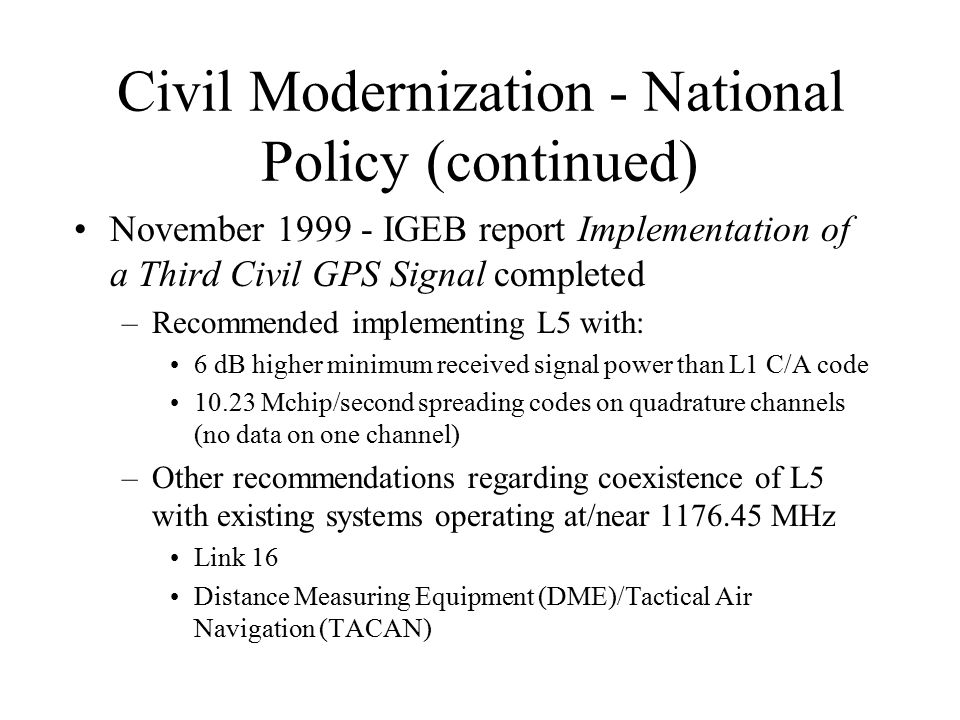 Civil Modernization - National Policy (continued)