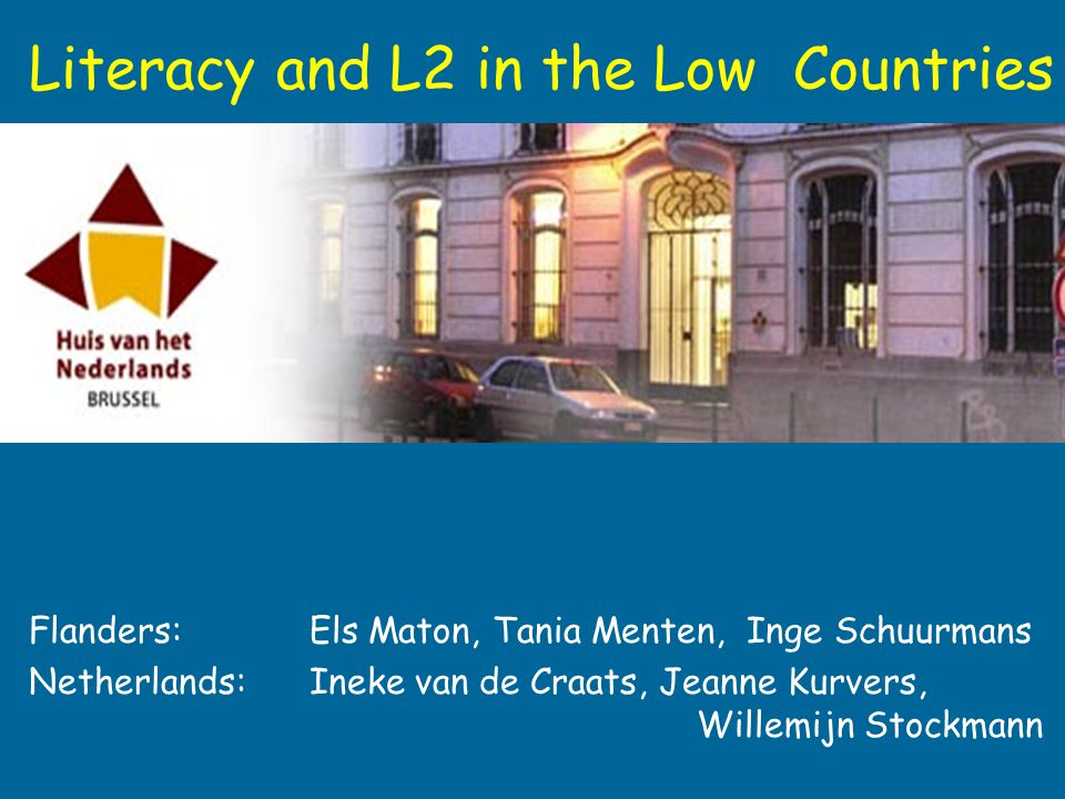 Literacy and L2 in the Low Countries