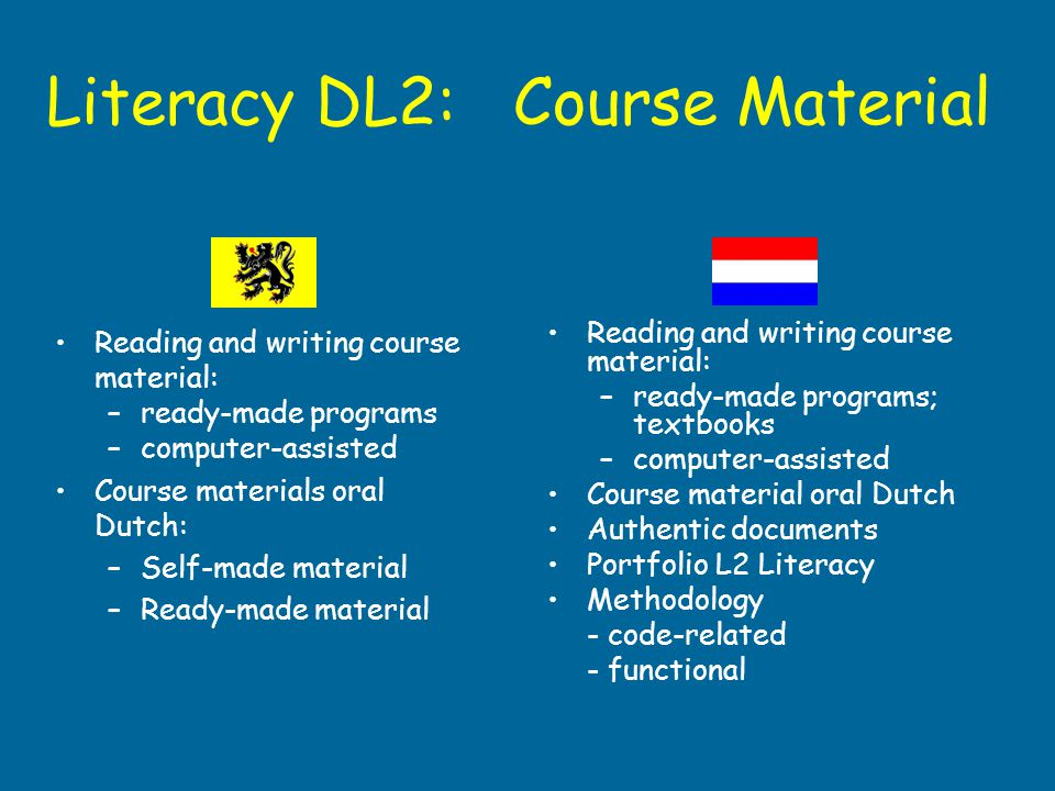 Literacy DL2: Course Material