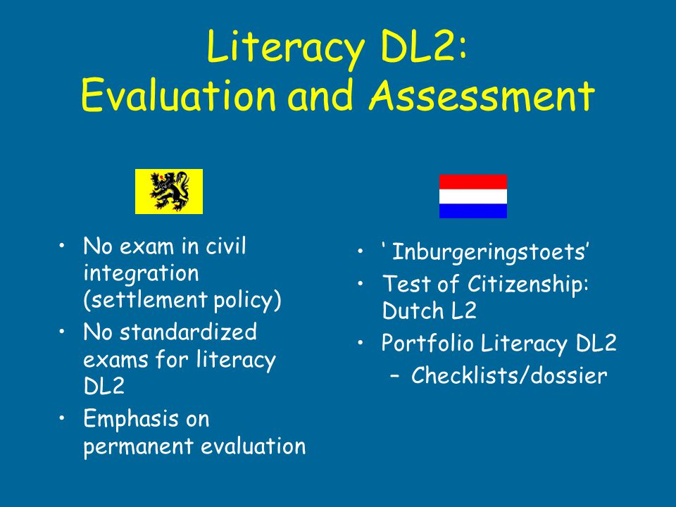 Literacy DL2: Evaluation and Assessment