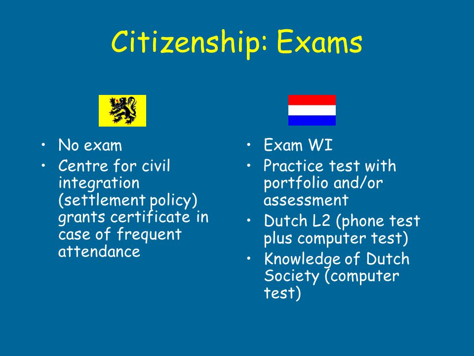 Citizenship: Exams No exam