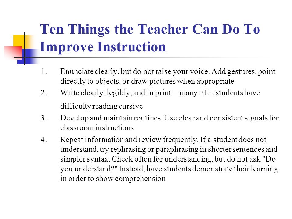 Ten Things the Teacher Can Do To Improve Instruction