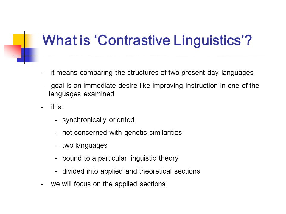 What is 'Contrastive Linguistics'