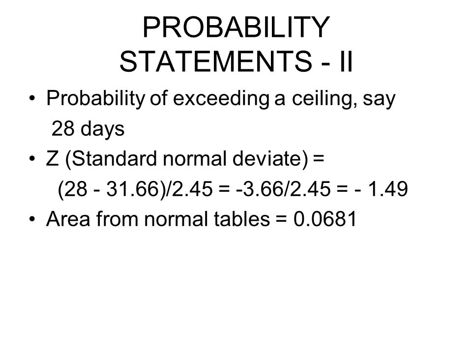 PROBABILITY STATEMENTS - II