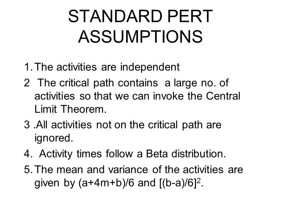 STANDARD PERT ASSUMPTIONS