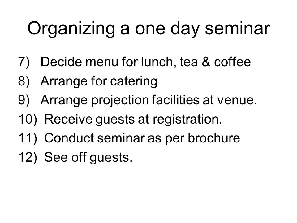 Organizing a one day seminar