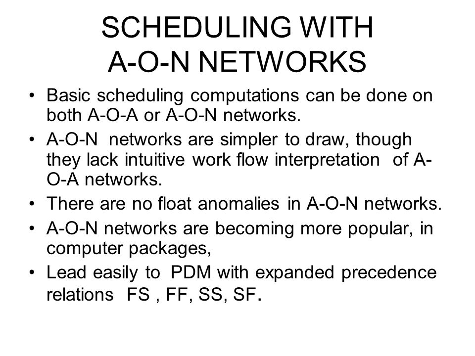 SCHEDULING WITH A-O-N NETWORKS