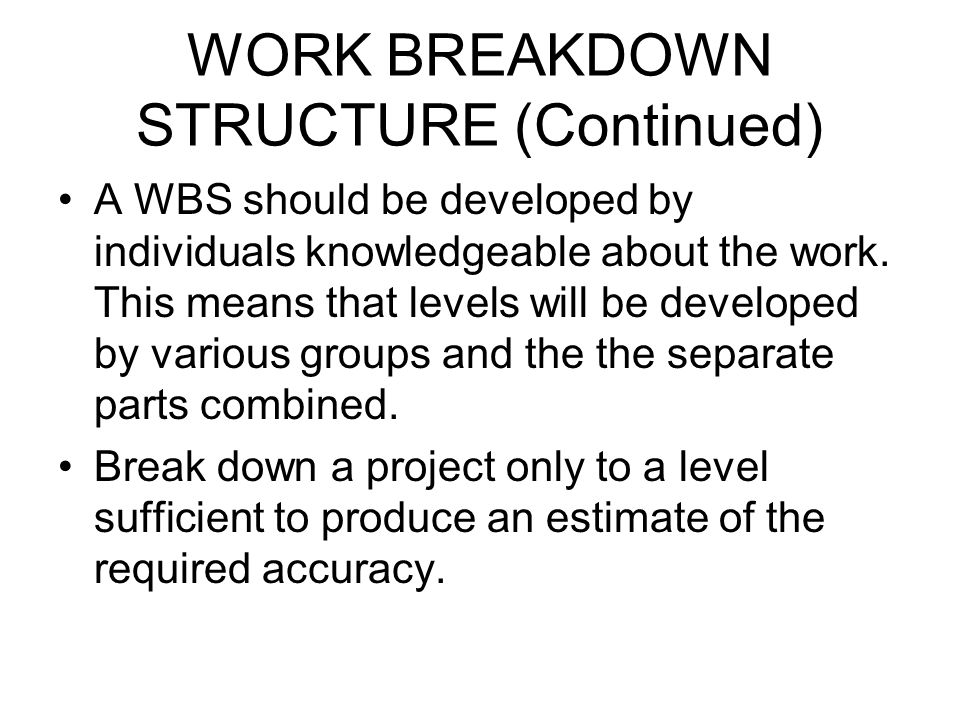 WORK BREAKDOWN STRUCTURE (Continued)