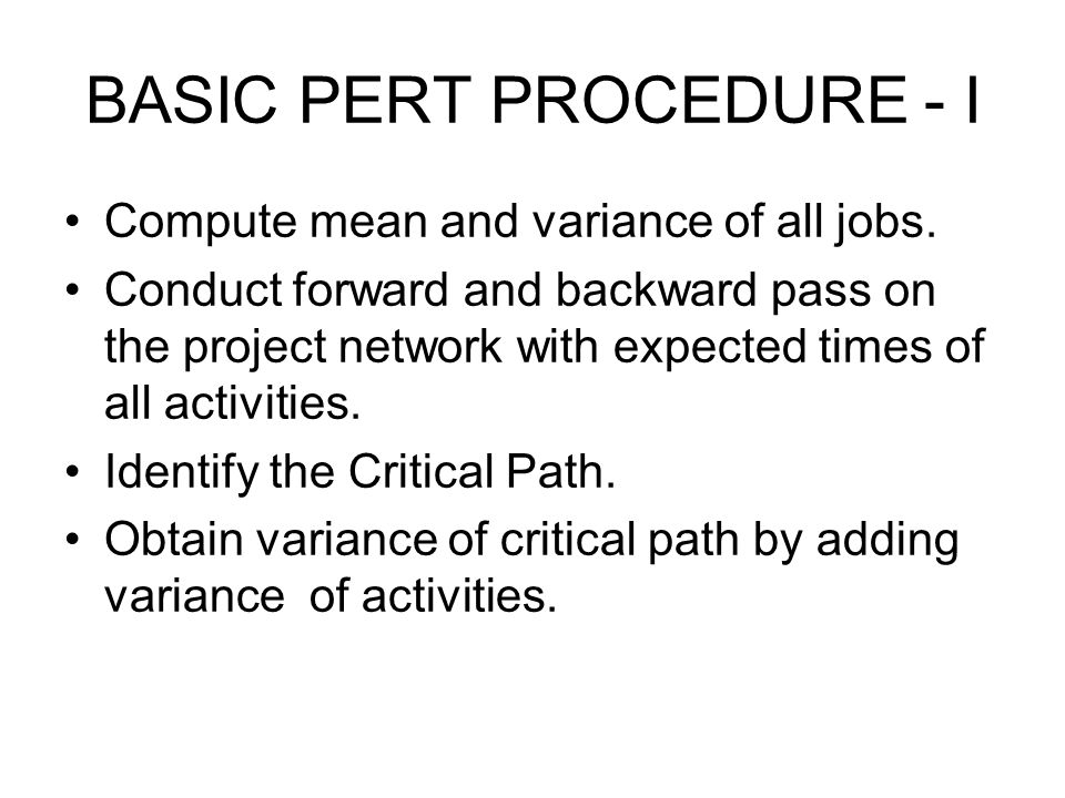 BASIC PERT PROCEDURE - I