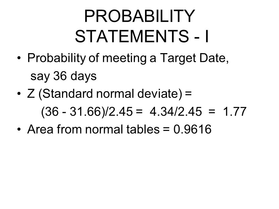 PROBABILITY STATEMENTS - I