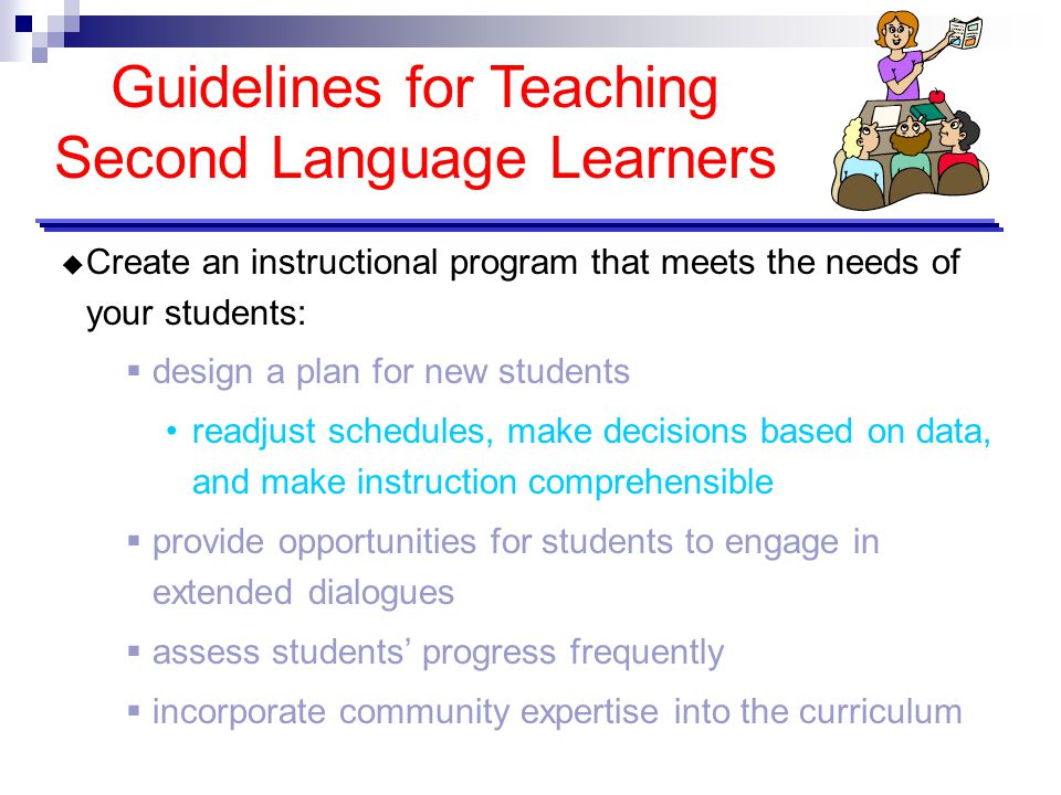 Guidelines for Teaching Second Language Learners