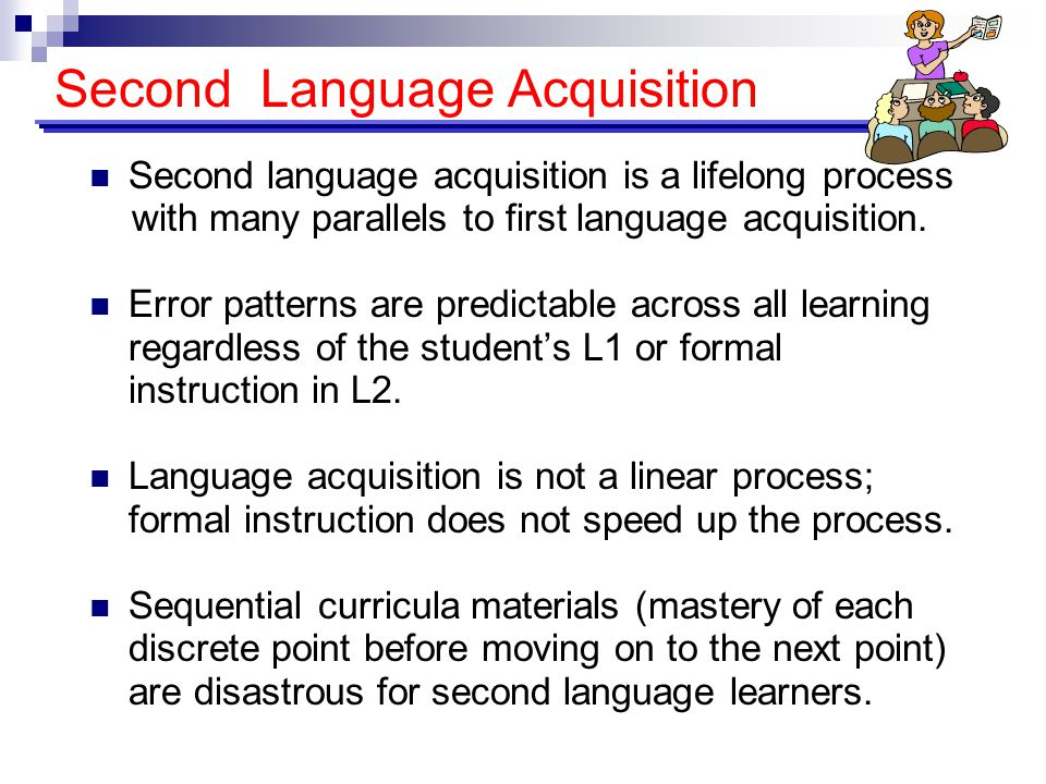 second language acquisition learners profile What insights have you gained in how to meet the needs of english learners from these cultures and language  into second language acquisition  profile.