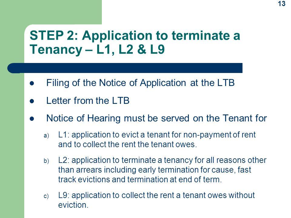 STEP 2: Application to terminate a Tenancy – L1, L2 & L9