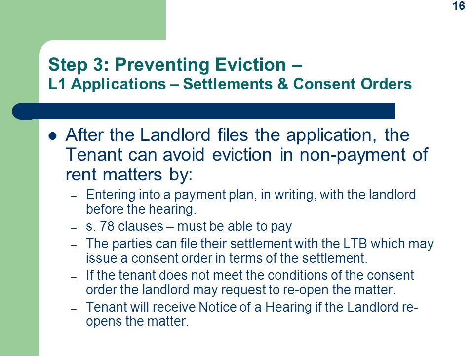 Step 3: Preventing Eviction – L1 Applications – Settlements & Consent Orders