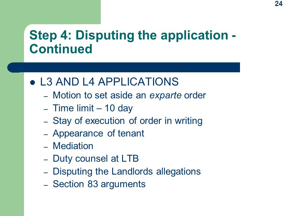 Step 4: Disputing the application - Continued