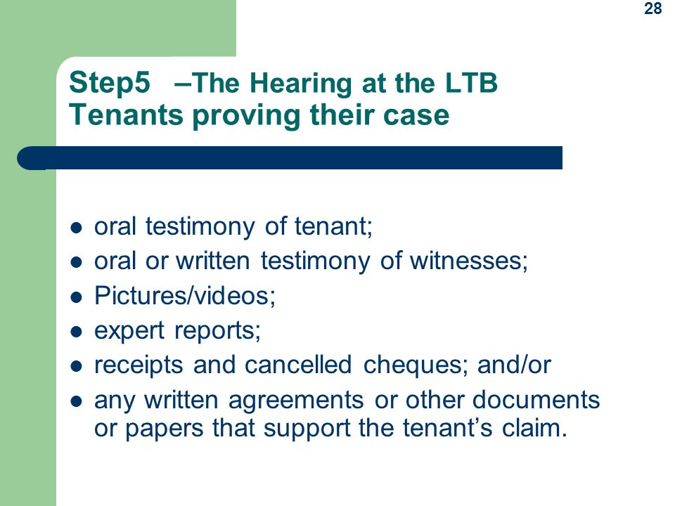 Step5 –The Hearing at the LTB Tenants proving their case