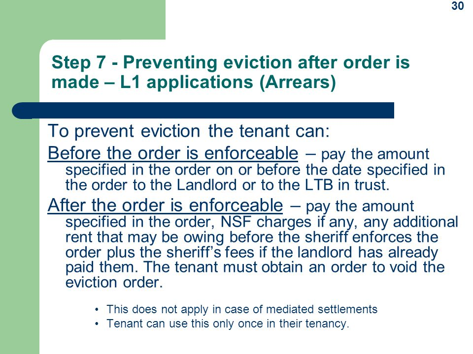 To prevent eviction the tenant can: