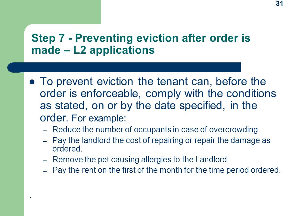 Step 7 - Preventing eviction after order is made – L2 applications