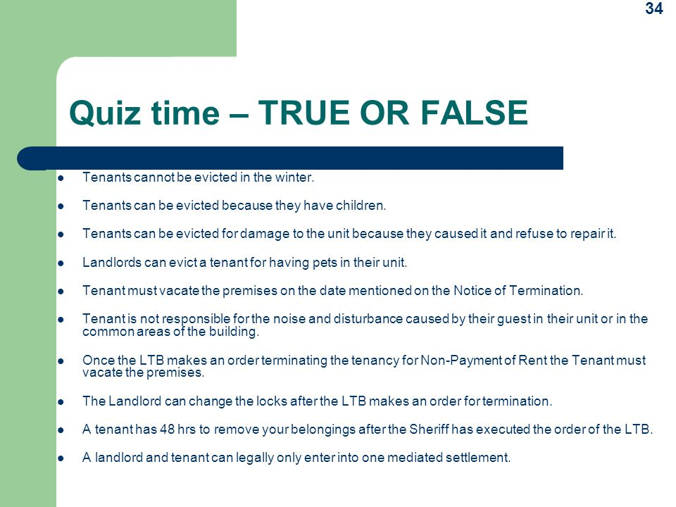 Quiz time – TRUE OR FALSE