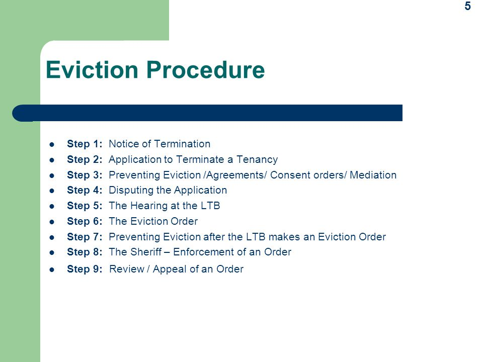 Eviction Procedure Step 1: Notice of Termination