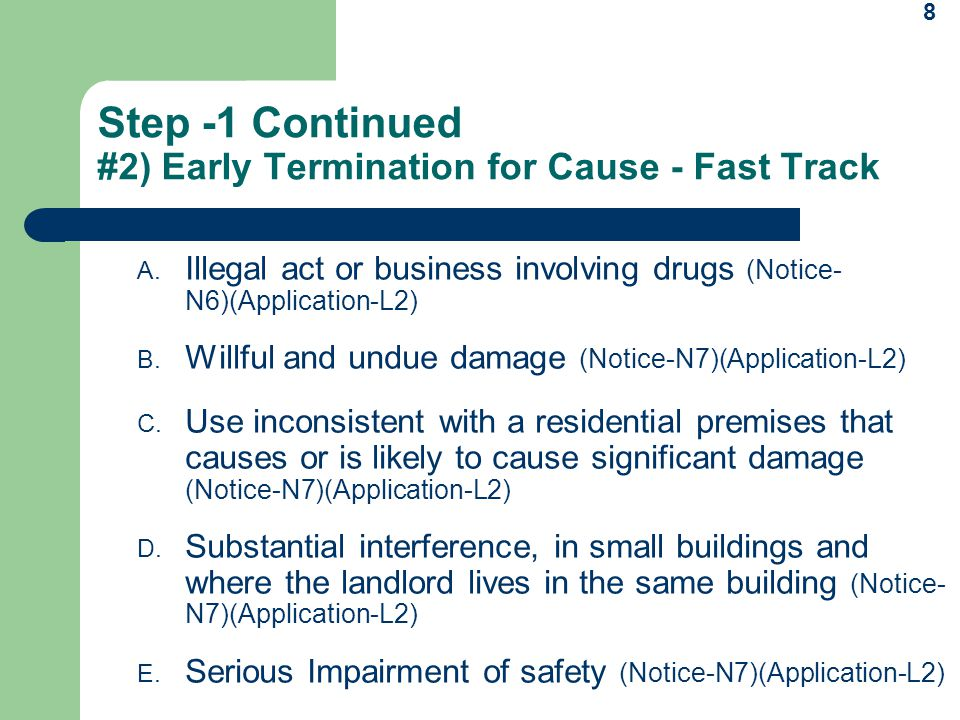 Step -1 Continued #2) Early Termination for Cause - Fast Track