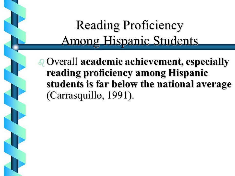 Reading Proficiency Among Hispanic Students