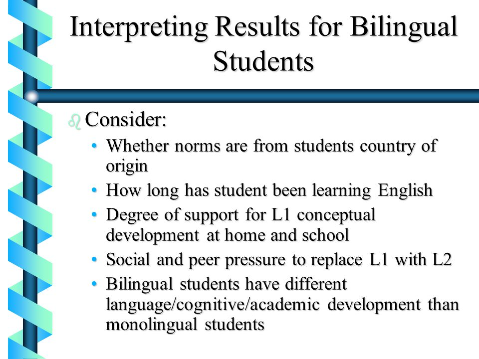 Interpreting Results for Bilingual Students