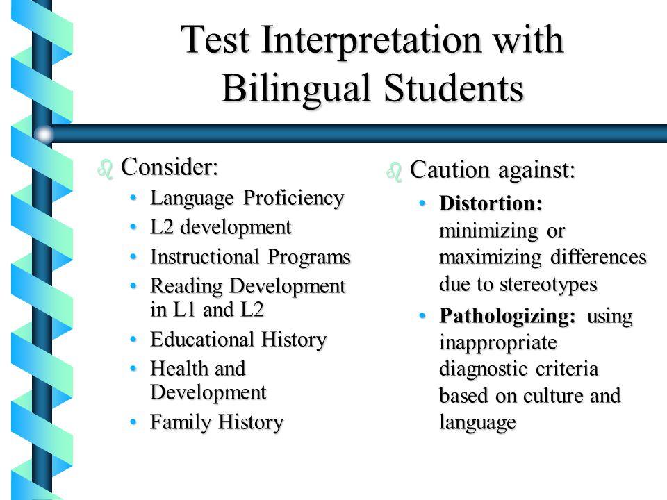 Test Interpretation with Bilingual Students