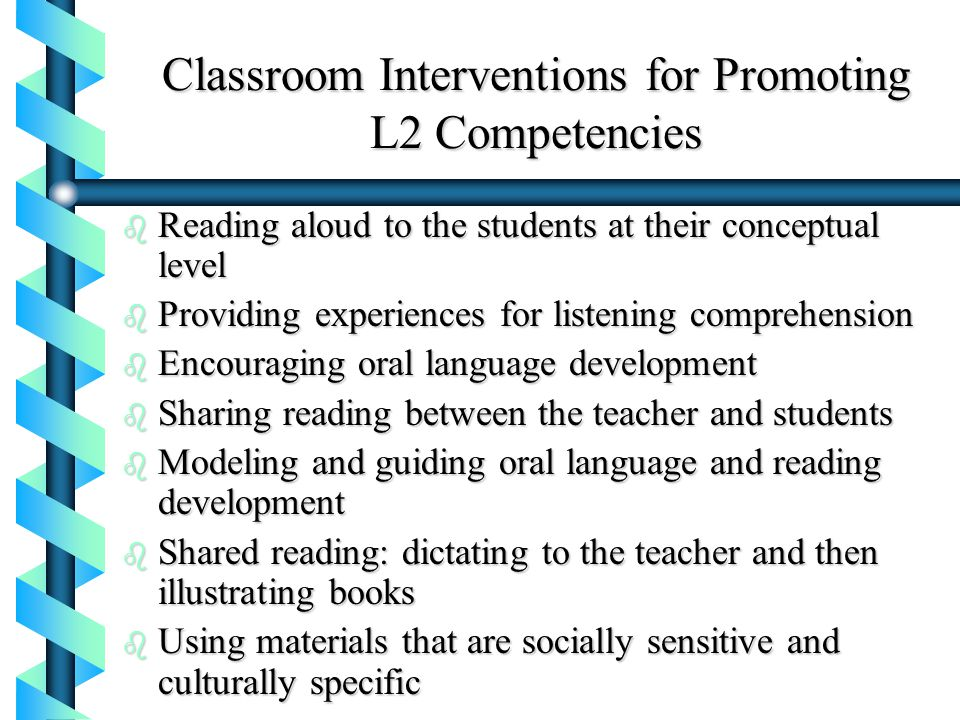 Classroom Interventions for Promoting L2 Competencies