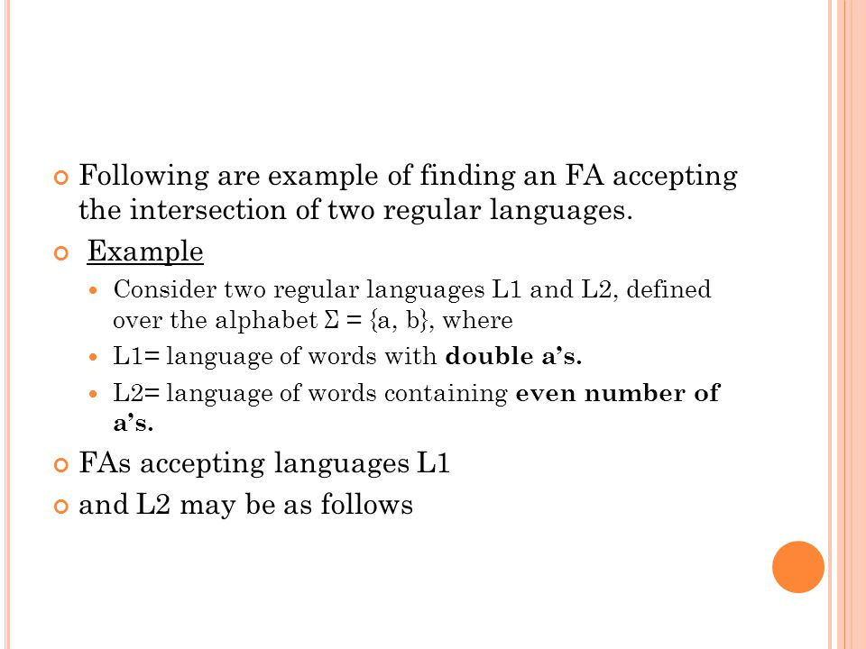FAs accepting languages L1 and L2 may be as follows