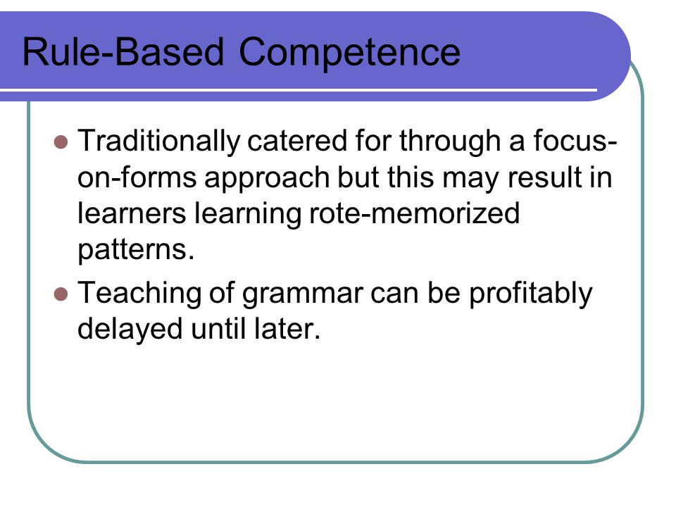 Rule-Based Competence
