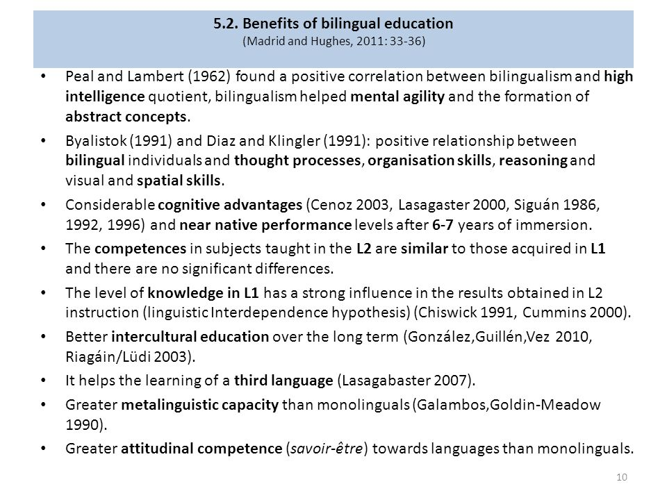 5.2. Benefits of bilingual education (Madrid and Hughes, 2011: 33-36)
