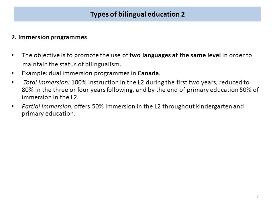 Types of bilingual education 2