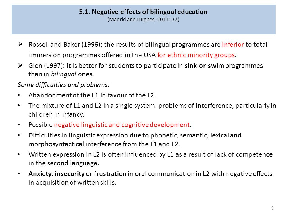 5.1. Negative effects of bilingual education (Madrid and Hughes, 2011: 32)