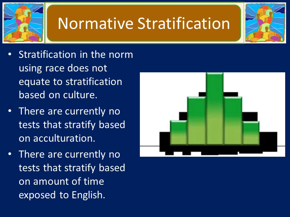 Normative Stratification